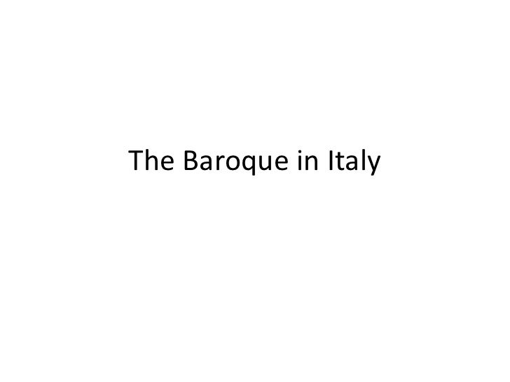 The Baroque in Italy<br />