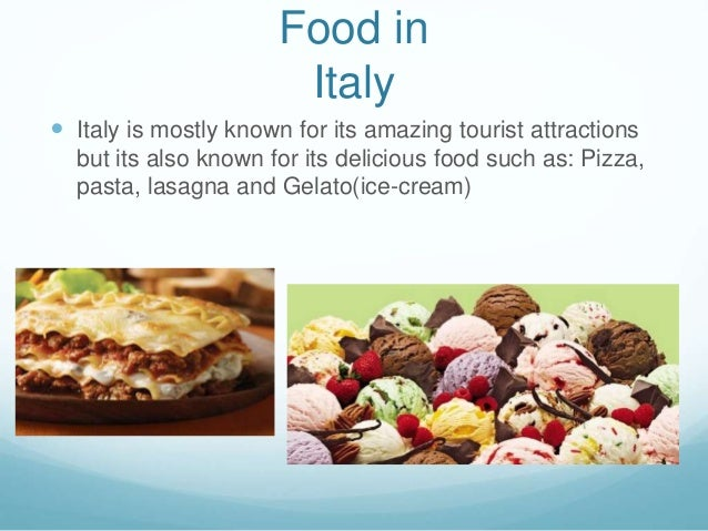 the food culture of italians There is no such thing as italian food, rather it is regional foods found in italy which reflect the italian history and culture of the regions.