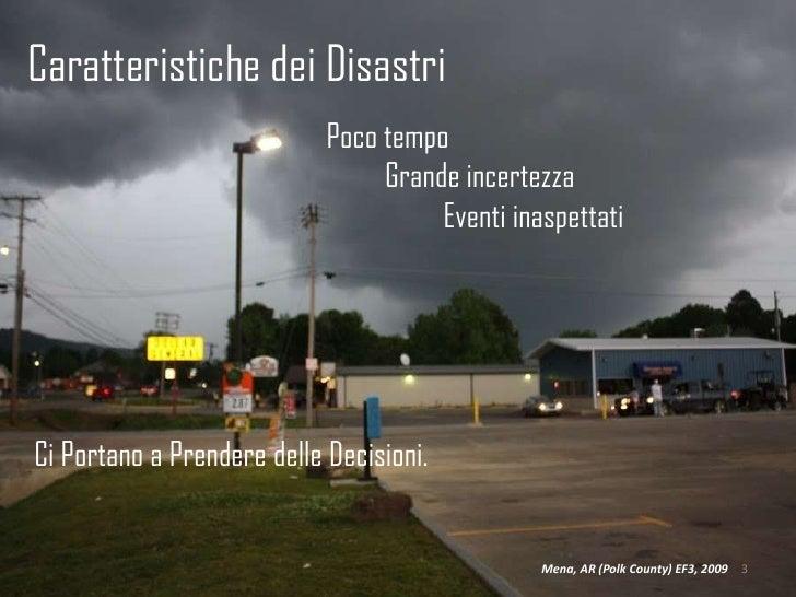 Italian Version: Disasters 2.0: Collaborazione in Tempo Reale: Documentazione e Mapping  Slide 3