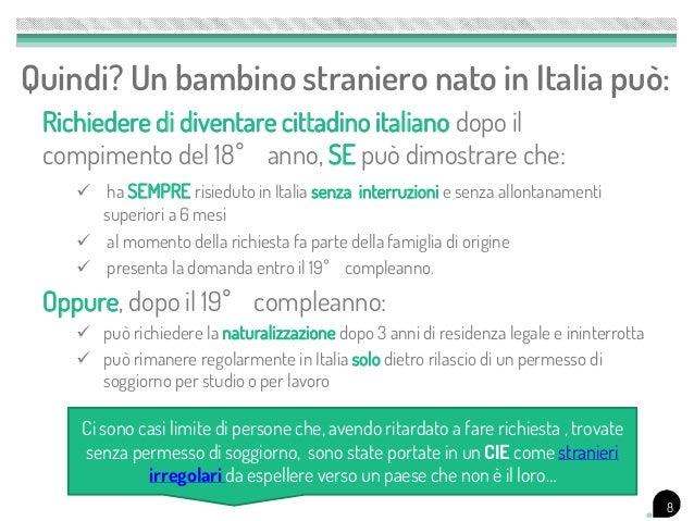 Italiani si diventa ma come diritto cittadinanza immigrati for Permesso di soggiorno per motivi di studio