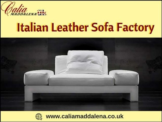 Buy best sofas from Italian Leather Sofa Factory-Calia Maddalena