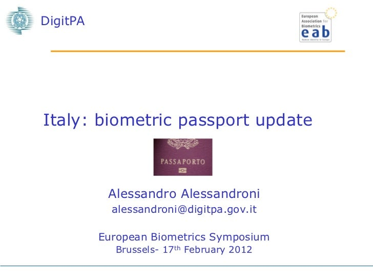 DigitPAItaly: biometric passport update           Alessandro Alessandroni            alessandroni@digitpa.gov.it          ...