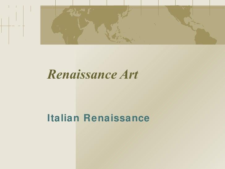 Renaissance Art Italian Renaissance