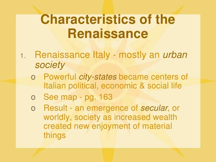 emergence of the renaissance The renaissance was a rebirth that occurred throughout most of europe however, the changes that we associate with the renaissance first occurred in the italian city.