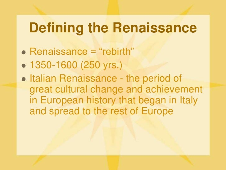 an introduction to the time period of renaissance in italy and europe Core knowledge history and geography™ and ckhg™  the renaissance was a time of great artistic and literary  while born in italy, renaissance ideas.