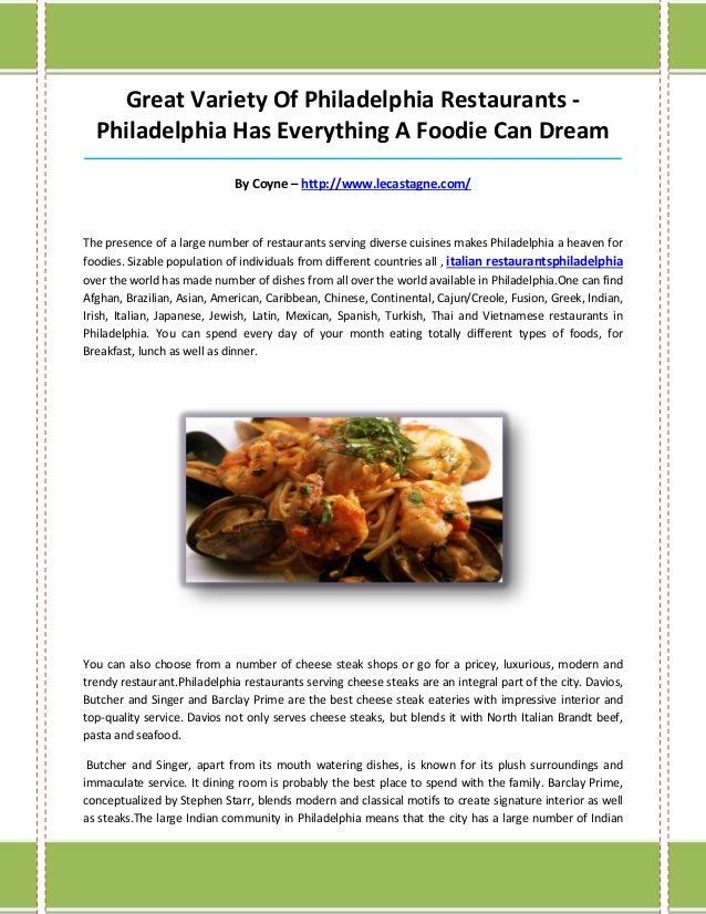 Great Variety Of Philadelphia Restaurants -Philadelphia Has Everything A Foodie Can Dream_________________________________...