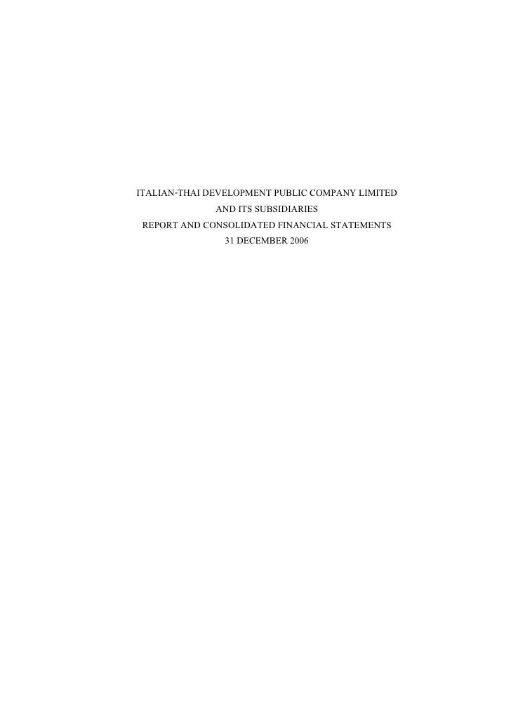 ITALIAN-THAI DEVELOPMENT PUBLIC COMPANY LIMITED                AND ITS SUBSIDIARIES  REPORT AND CONSOLIDATED FINANCIAL STA...