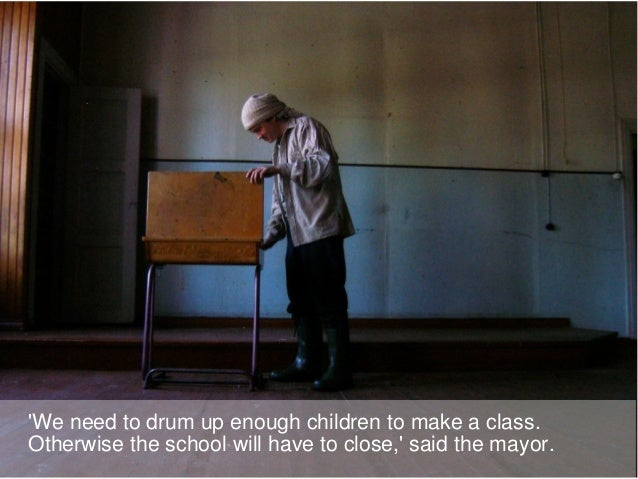 'We need to drum up enough children to make a class. Otherwise the school will have to close,' said the mayor.