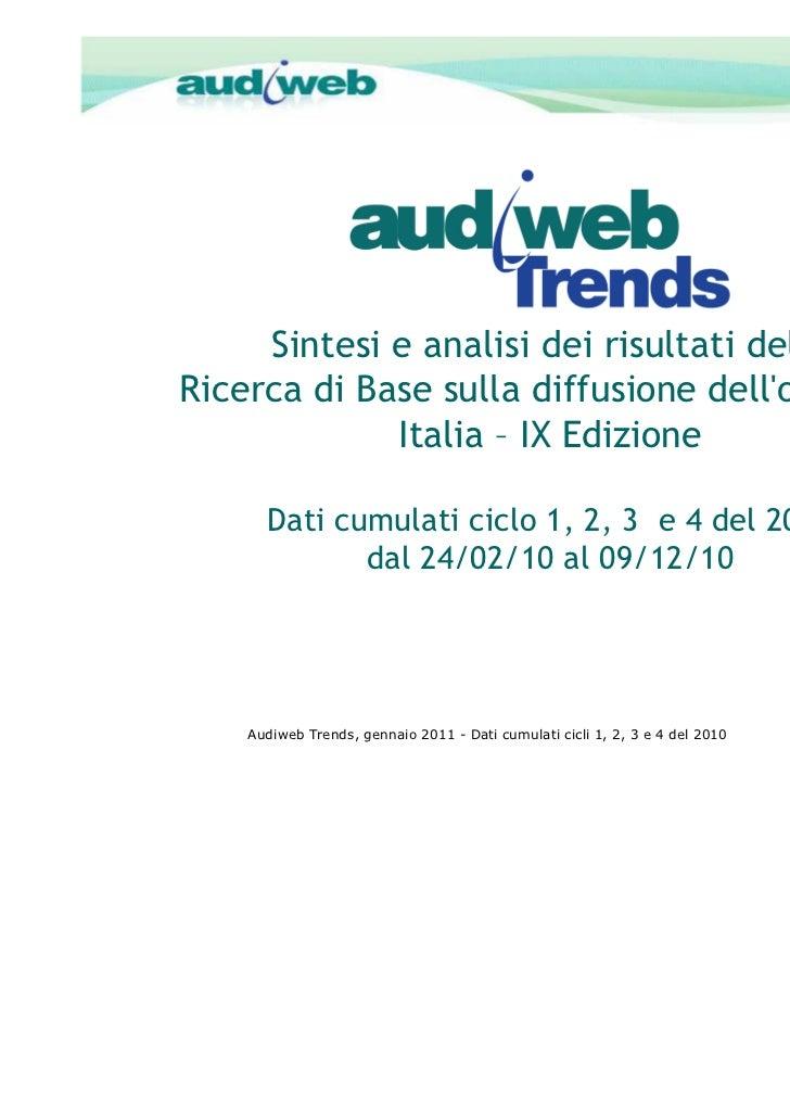 Audiweb Trends     Sintesi e analisi dei risultati dellaRicerca di Base sulla diffusione dellonline in             Italia ...