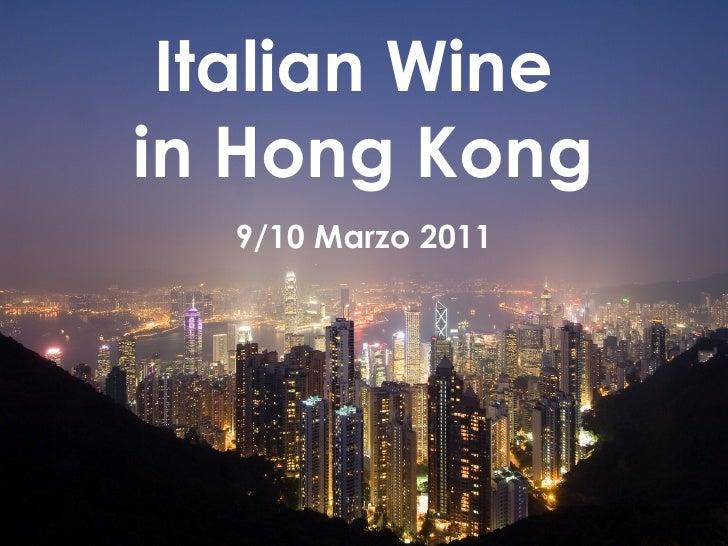 Italian Wine  in Hong Kong 9/10 Marzo 2011
