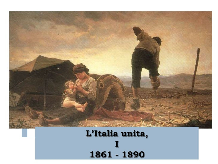 "L""Italia unita,       I 1861 - 1890"