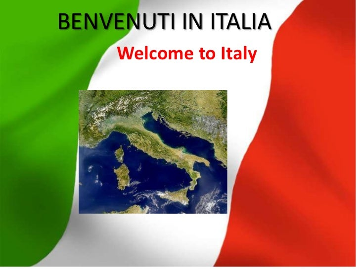 BENVENUTI IN ITALIAWelcome to Italy<br />