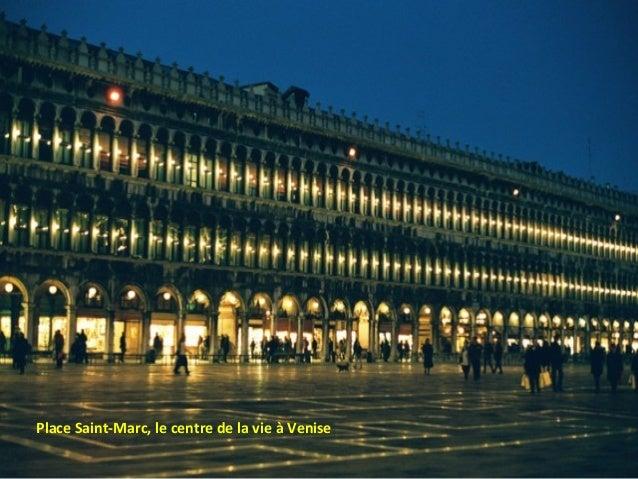 Place Saint-Marc, le centre de la vie à Venise