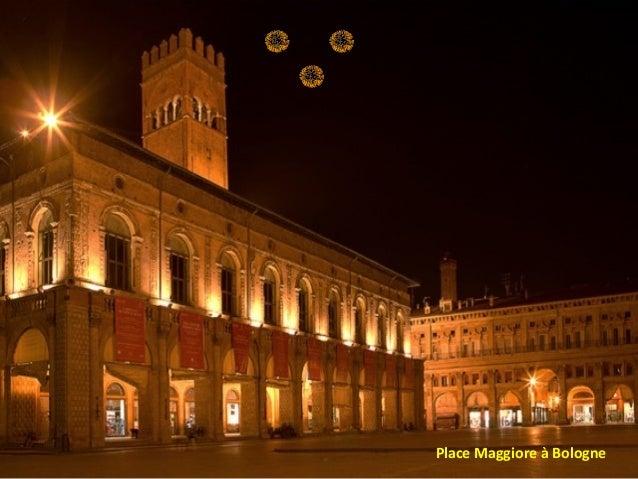 Place Maggiore à Bologne