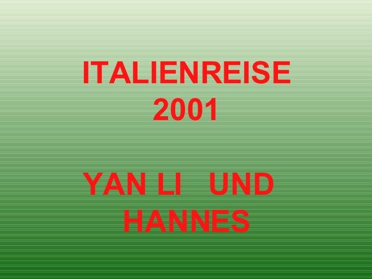 ITALIENREISE 2001 YAN LI  UND  HANNES