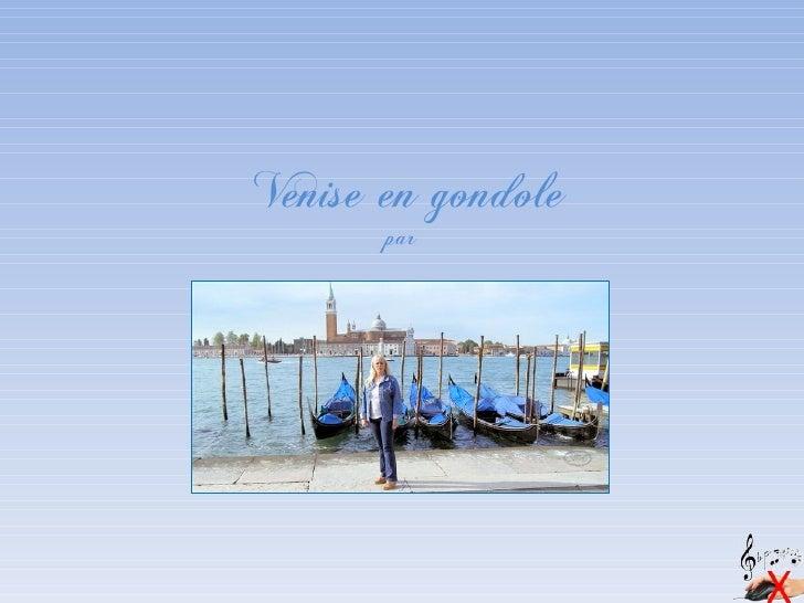Venise en gondole       par