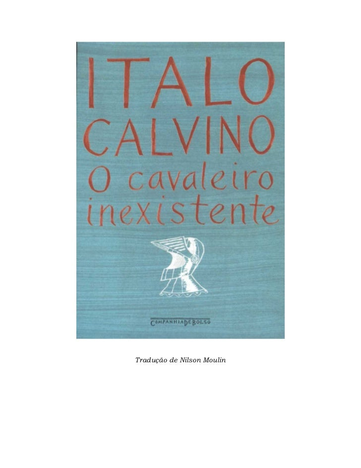 Italo calvino - o cavaleiro inexistente