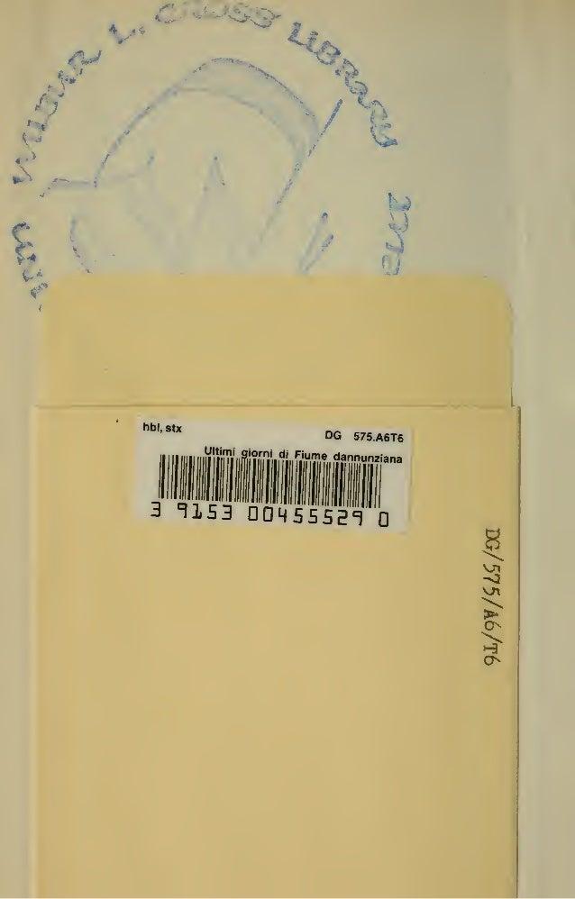 Italo E.Torsiello - Gli ultimi giorni di Fiume dannunziana - Cronache e documenti fiumani (1921) Slide 2