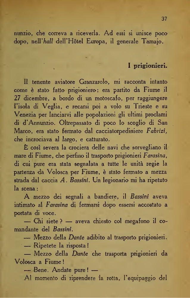 44 Il comandante Foschini dava subito comunicazione ra- diotelegrafica al generale Caviglia e all'ammariglio Simo- netti d...