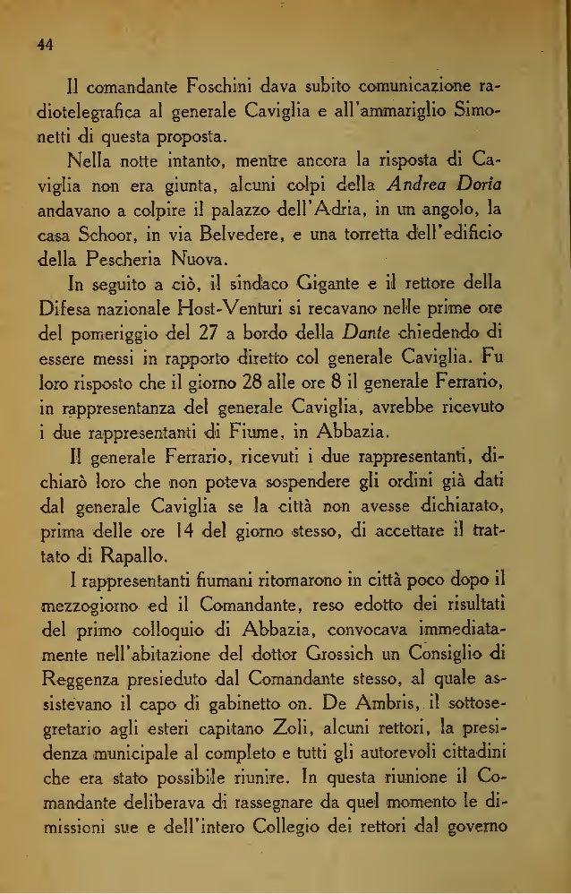 51 vecchio G>nsIgIio nazionale, aveva presentato le sue di- missioni in vista dell'atteggiamento assunto <la Gabriele d'An...
