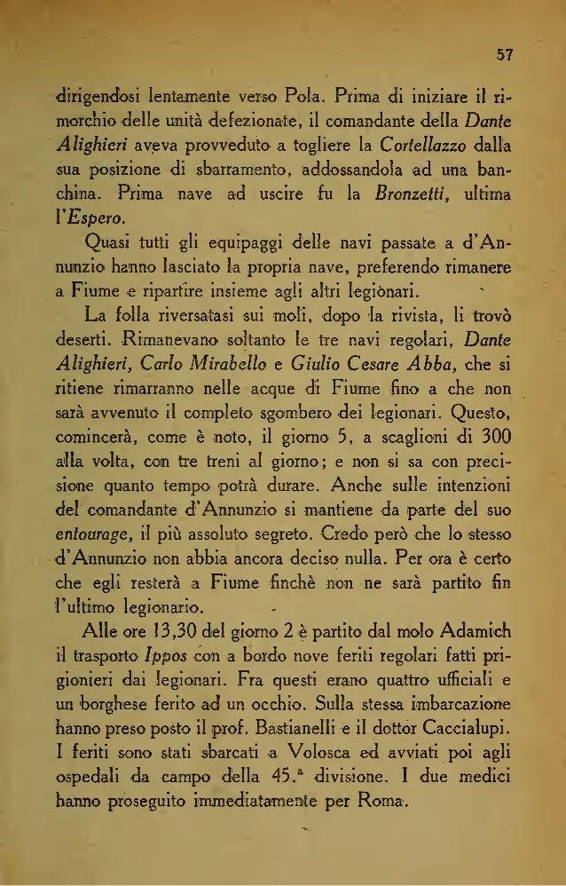 64 Abbazia e a quella che sarà dopo il completo esodo dèi legionari. Anche qui mi limito a fare della pura e semplice cro-...