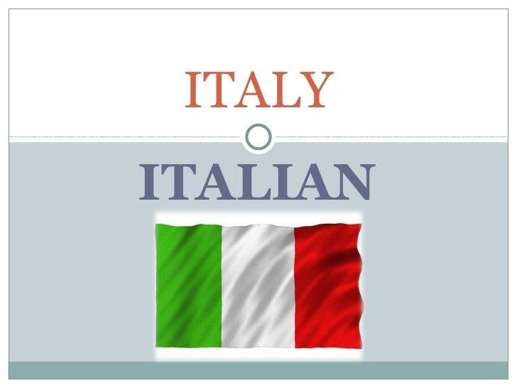 ITALIAN ITALY