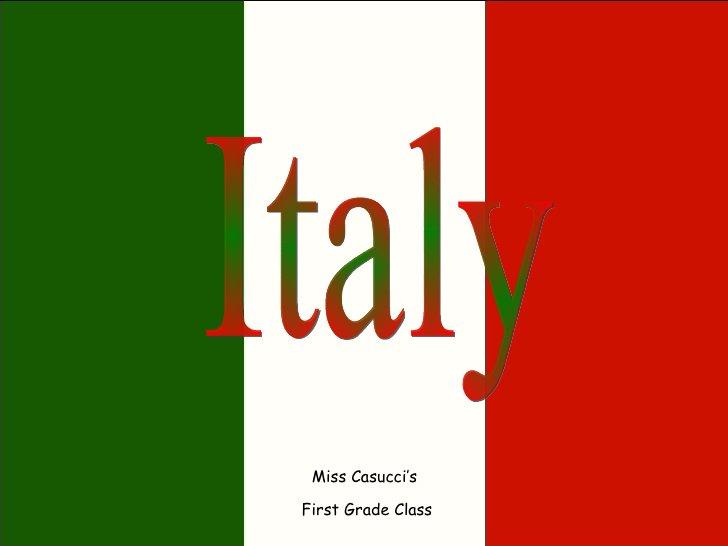 Italy Miss Casucci's  First Grade Class