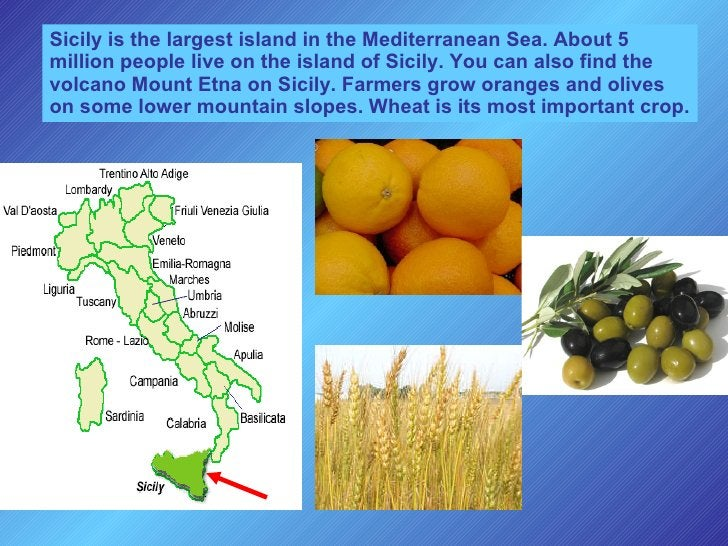Sicily is the largest island in the Mediterranean Sea. About 5 million people live on the island of Sicily. You can also f...