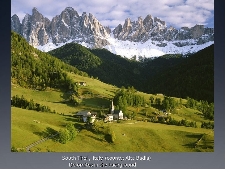 South Tirol ,  Italy  (county: Alta Badia)  Dolomites in the background