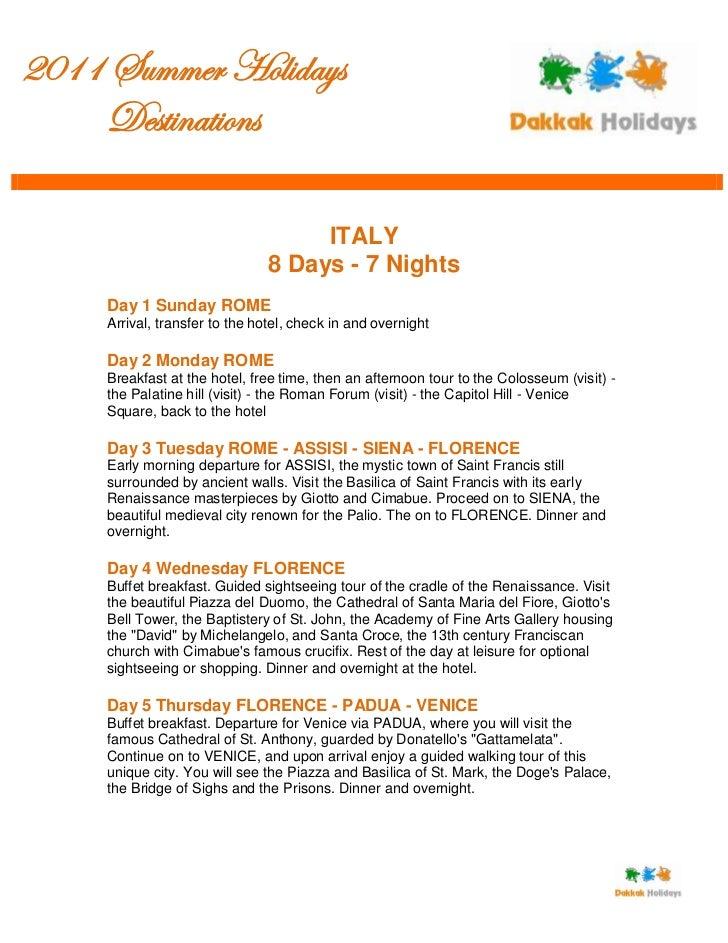 2011 Summer Holidays     Destinations                                     ITALY                                8 Days - 7 ...