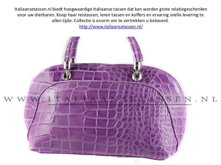 Italiaansetassen.nl biedt hoogwaardige Italiaanse tassen dat kan worden grote relatiegeschenken voor uw dierbaren. Koop h...