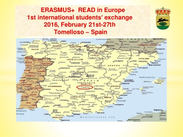ERASMUS+ READ in Europe 1st international students' exchange 2016, February 21st-27th Tomelloso – Spain