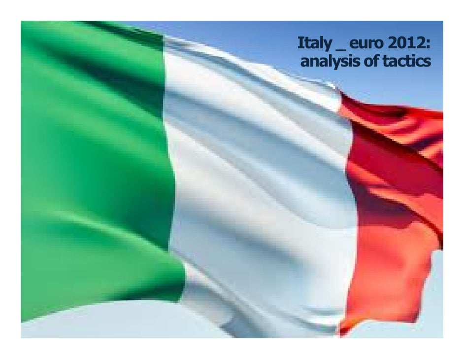 Italy _ euro 2012:    analysis of tactics`