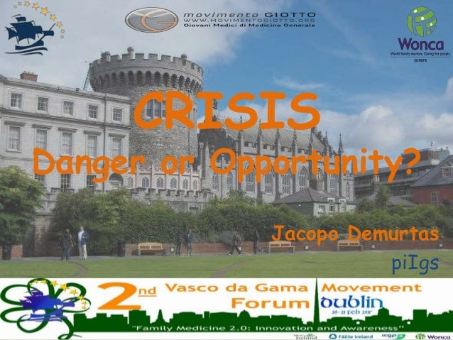 CRISIS Danger or Opportunity? Jacopo Demurtas piIgs