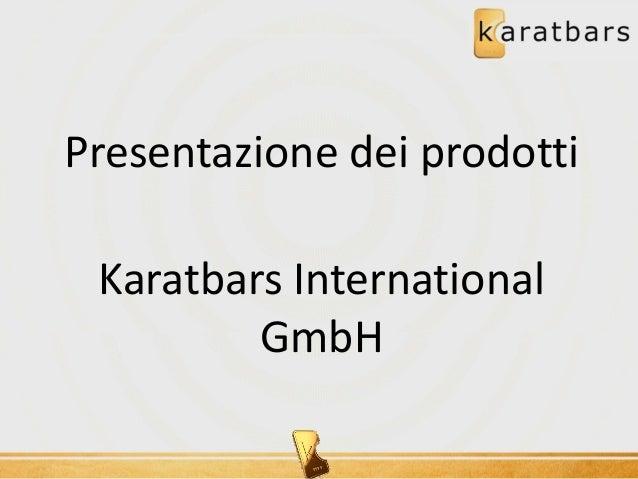 Presentazione dei prodotti Karatbars International GmbH