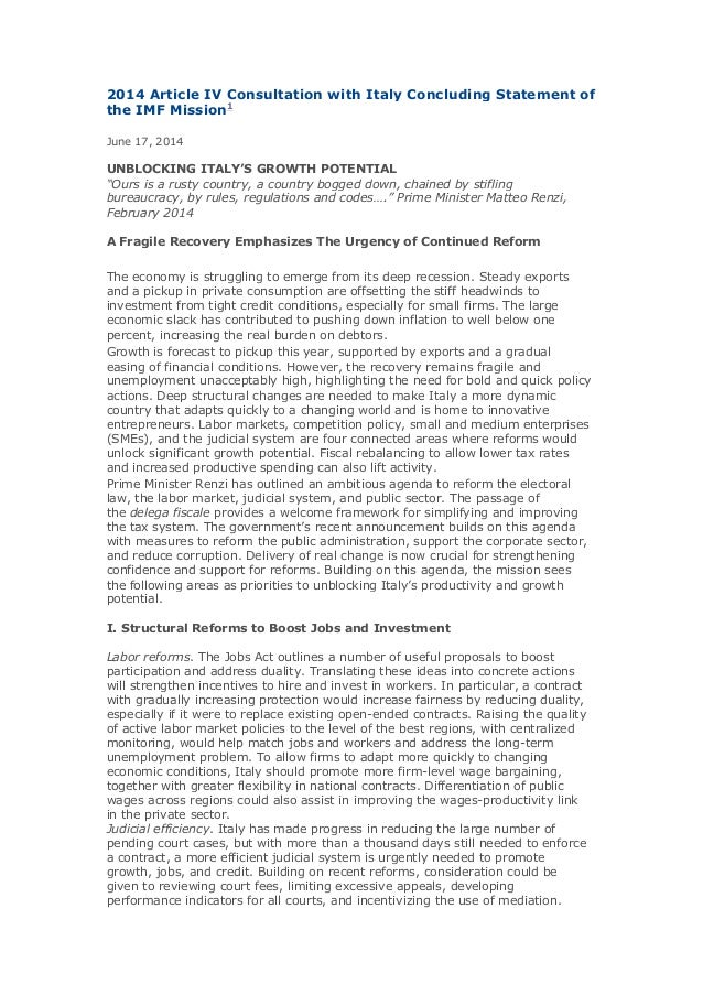 2014 Article IV Consultation with Italy Concluding Statement of the IMF Mission1 June 17, 2014 UNBLOCKING ITALY'S GROWTH P...