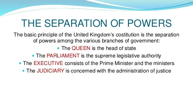 Separation of Powers in the Uk