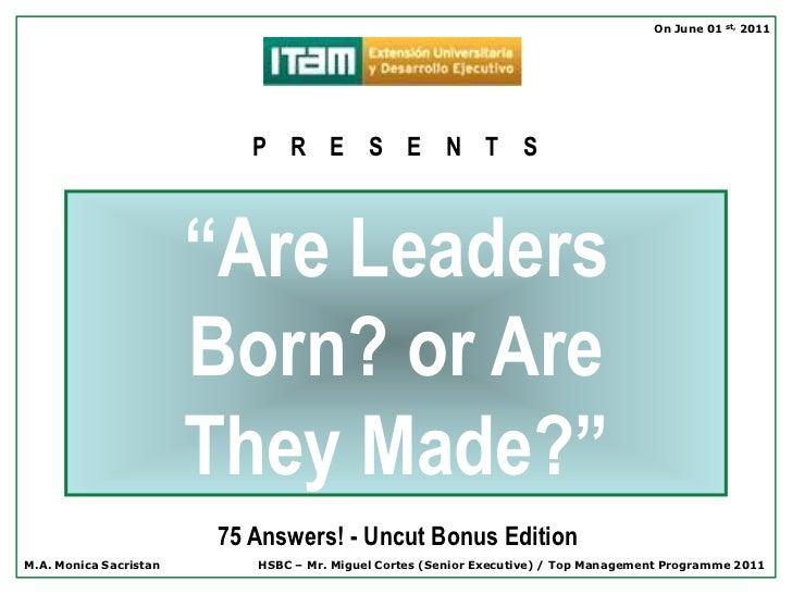 "On June 01 st, 2011                           P R E S E N T S                        ""Are Leaders                        B..."