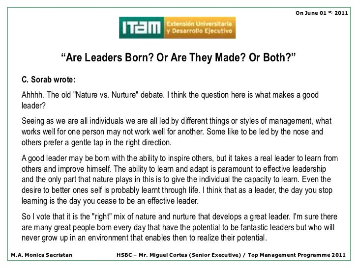 Leaders Are Born Not Made Nature Over Nurture