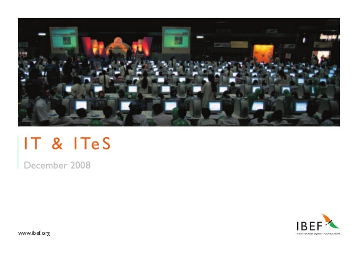 I T & I Te S   December 2008     www.ibef.org