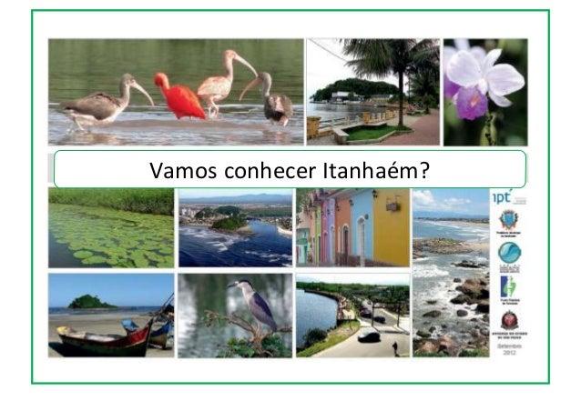 Vamos conhecer Itanhaém?