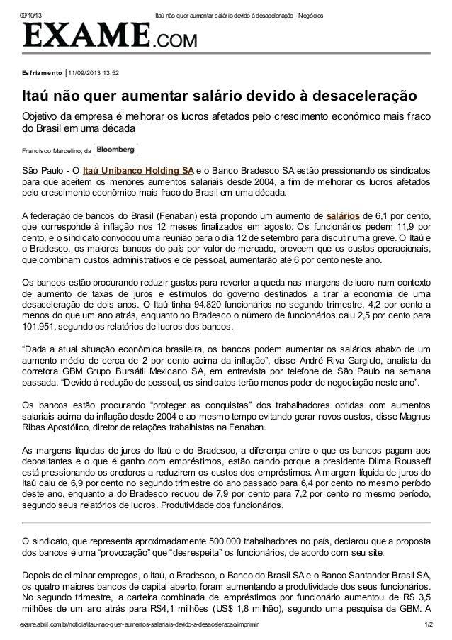 09/10/13 Itaú não quer aumentar salário devido à desaceleração - Negócios exame.abril.com.br/noticia/itau-nao-quer-aumento...