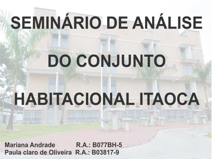 Conjunto Habitacional Itaoca