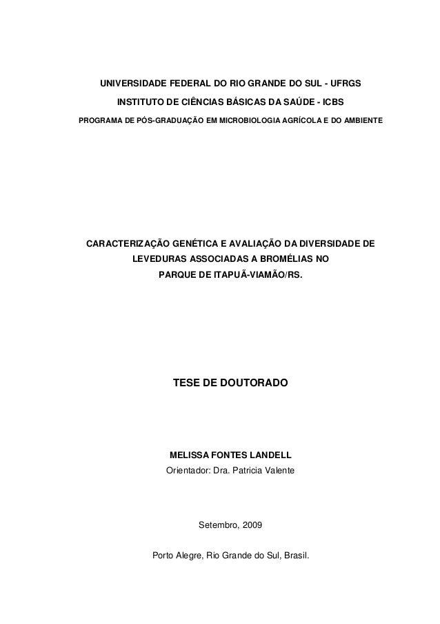 UNIVERSIDADE FEDERAL DO RIO GRANDE DO SUL - UFRGS INSTITUTO DE CIÊNCIAS BÁSICAS DA SAÚDE - ICBS PROGRAMA DE PÓS-GRADUAÇÃO ...