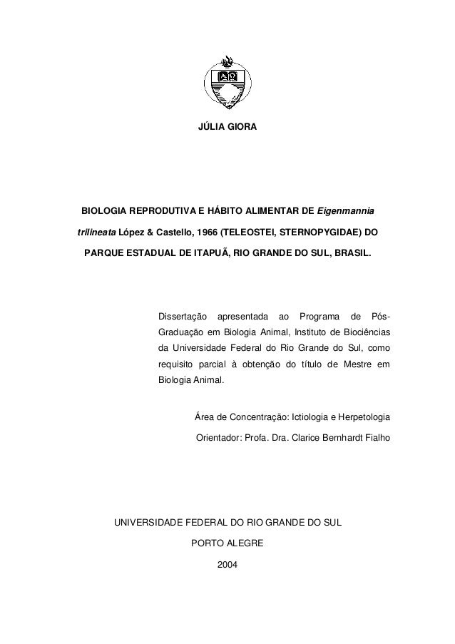 JÚLIA GIORA  BIOLOGIA REPRODUTIVA E HÁBITO ALIMENTAR DE Eigenmannia trilineata López & Castello, 1966 (TELEOSTEI, STERNOPY...