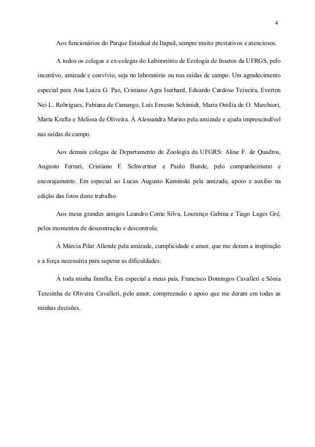 4  Aos funcionários do Parque Estadual de Itapuã, sempre muito prestativos e atenciosos. A todos os colegas e ex-colegas d...
