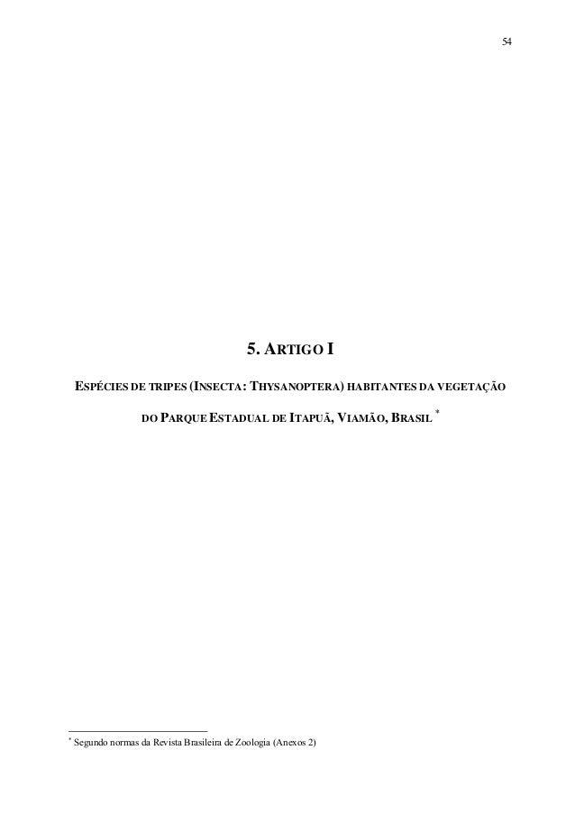 54  5. ARTIGO I ESPÉCIES DE TRIPES (INSECTA: THYSANOPTERA) HABITANTES DA VEGETAÇÃO DO PARQUE ESTADUAL DE ITAPUÃ, VIAMÃO, B...