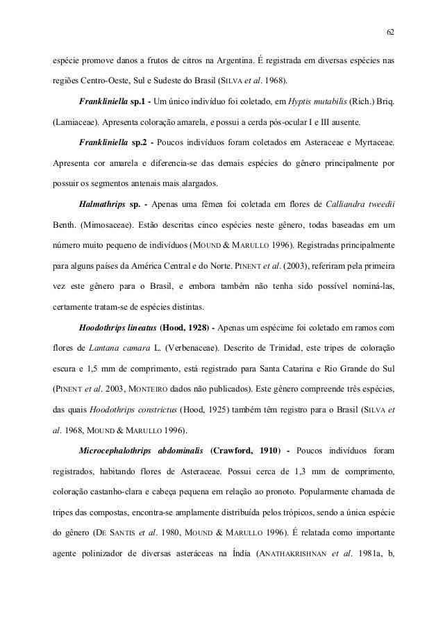 62  espécie promove danos a frutos de citros na Argentina. É registrada em diversas espécies nas regiões Centro-Oeste, Sul...