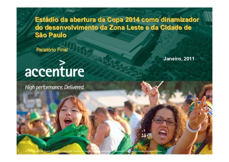 Estádio da abertura da Copa 2014 como dinamizador                do desenvolvimento da Zona Leste e da Cidade de          ...