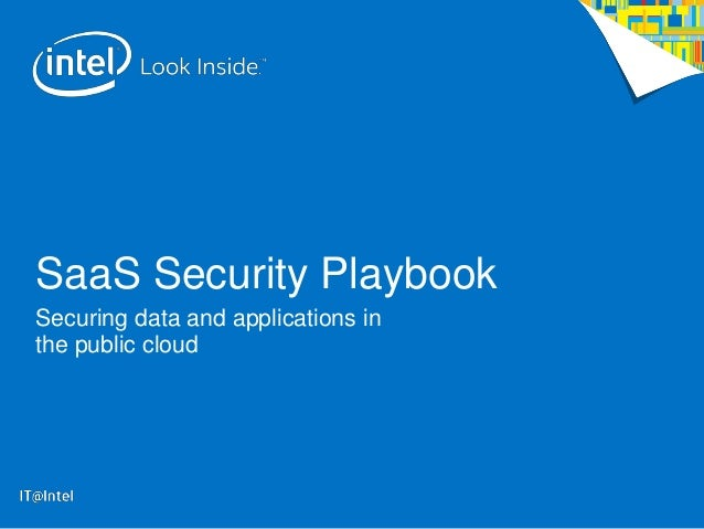 SaaS Security Playbook Securing data and applications in the public cloud